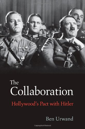 9780674724747: The Collaboration: Hollywood's Pact With Hitler