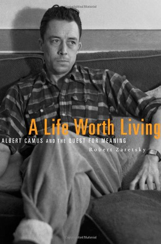 9780674724761: A Life Worth Living: Albert Camus and the Quest for Meaning