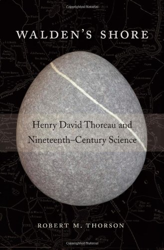 9780674724785: Walden's Shore: Henry David Thoreau and Nineteenth-Century Science
