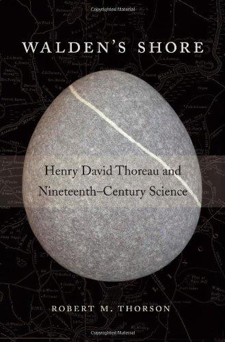 Walden's Shore: Henry David Thoreau and Nineteenth-Century Science: Thorson, Robert M.
