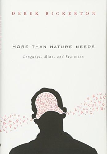 More than Nature Needs: Language, Mind, and Evolution (0674724909) by Derek Bickerton
