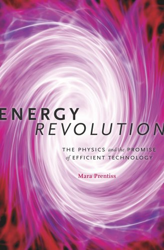 9780674725027: Energy Revolution: The Physics and the Promise of Efficient Technology