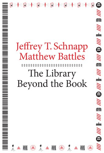 9780674725034: The Library Beyond the Book