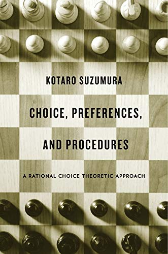 9780674725126: Choice, Preferences, and Procedures: A Rational Choice Theoretic Approach