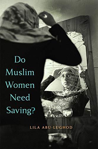 9780674725164: Do Muslim Women Need Saving?