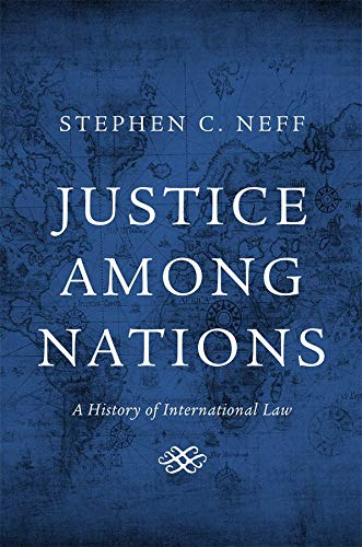 9780674725294: Justice Among Nations: A History of International Law
