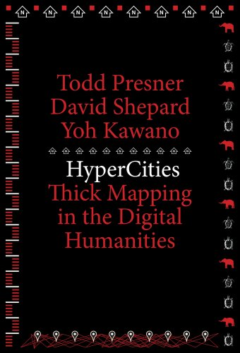 9780674725348: HyperCities: Thick Mapping in the Digital Humanities (metaLABprojects)