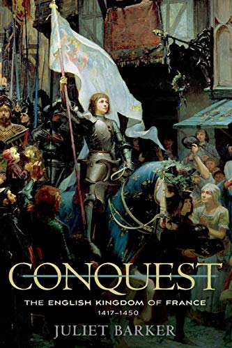 9780674725768: Conquest: The English Kingdom of France, 1417–1450