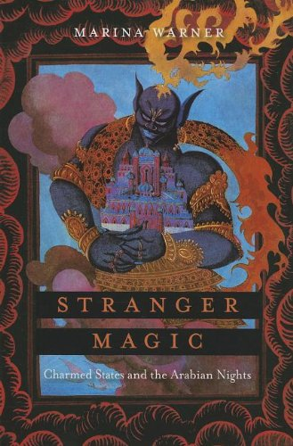 9780674725850: Stranger Magic: Charmed States and the Arabian Nights