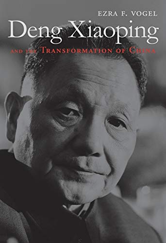 9780674725867: Deng Xiaoping and the Transformation of China