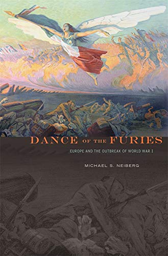 9780674725935: Dance of the Furies: Europe and the Outbreak of World War I