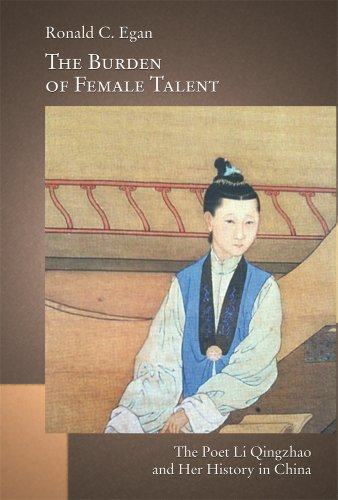 9780674726697: The Burden of Female Talent: The Poet Li Qingzhao and Her History in China
