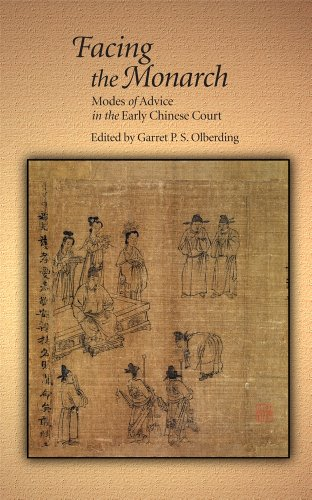 9780674726710: Facing the Monarch: Modes of Advice in the Early Chinese Court (Harvard East Asian Monographs)