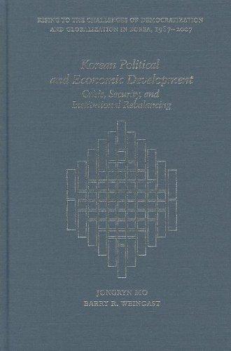 9780674726741: Korean Political and Economic Development: Crisis, Security, and Institutional Rebalancing (Harvard East Asian Monographs)