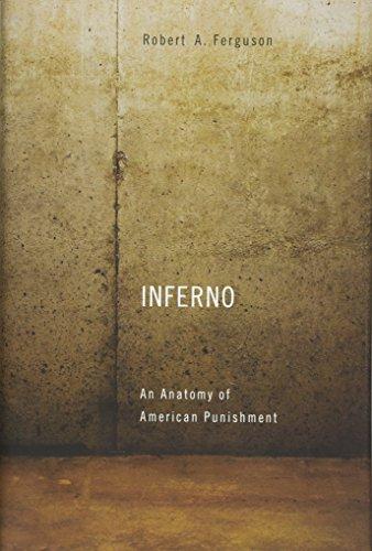 9780674728684: Inferno: An Anatomy of American Punishment