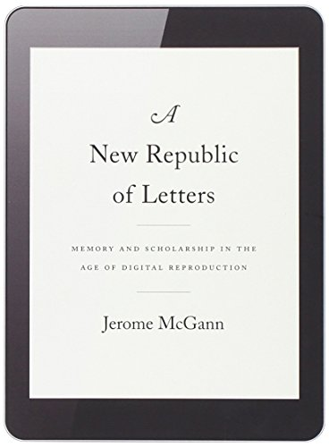 9780674728691: A New Republic of Letters: Memory and Scholarship in the Age of Digital Reproduction