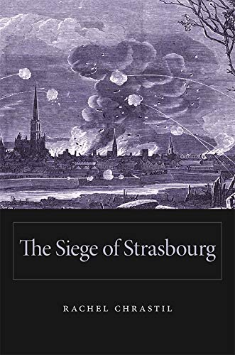 9780674728868: The Siege of Strasbourg