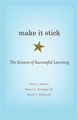 9780674729018: Make It Stick: The Science of Successful Learning