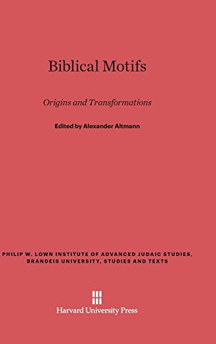9780674729599: Biblical Motifs (Philip W. Lown Institute of Advanced Judaic Studies, Brandei)