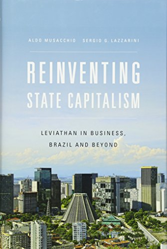9780674729681: Reinventing State Capitalism: Leviathan in Business, Brazil and Beyond