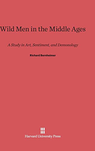 9780674730151: Wild Men in the Middle Ages