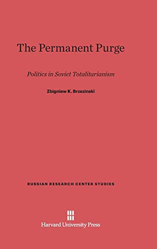 9780674730472: The Permanent Purge (Russian Research Center Studies)