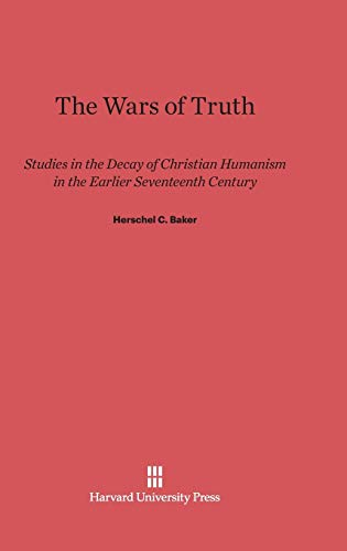 9780674730601: The Wars of Truth