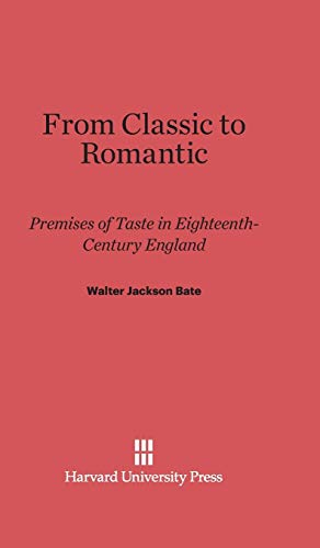 9780674730670: From Classic to Romantic