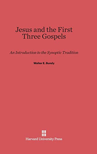 9780674730991: Jesus and the First Three Gospels