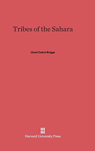 9780674731417: Tribes of the Sahara