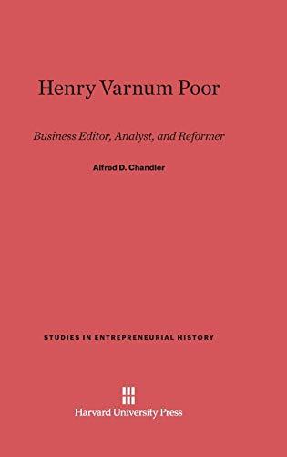 Henry Varnum Poor: Alfred D. Jr. Chandler