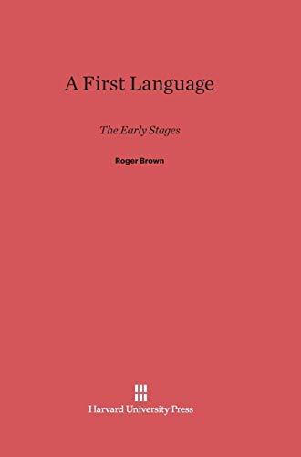 9780674732452: A First Language