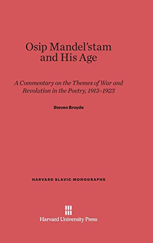 Osip Mandel Tam and His Age: Steven Broyde