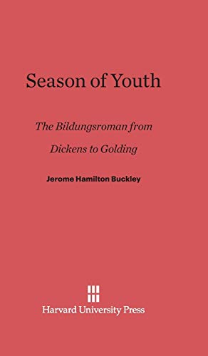 9780674732711: Season of Youth: The Bildungsroman from Dickens to Golding