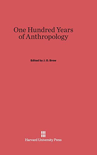 One Hundred Years of Anthropology