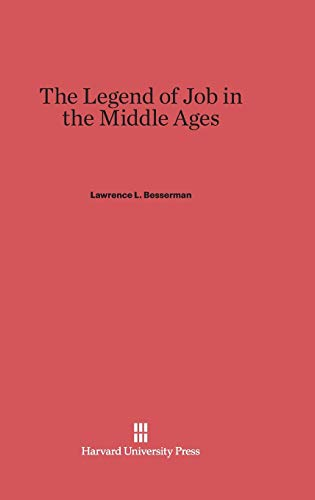 The Legend of Job in the Middle Ages: Lawrence Besserman