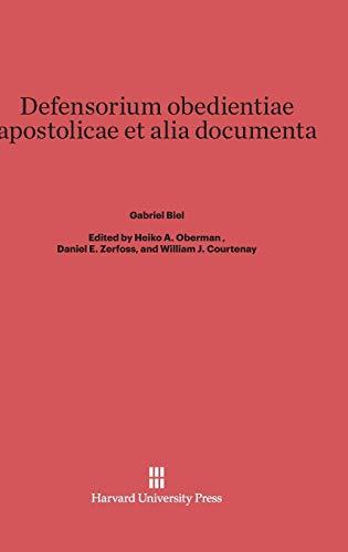 Defensorium Obedientiae Apostolicae Et Alia Documenta: Oberman, Heiko A., Daniel E. Zerfoss, and ...