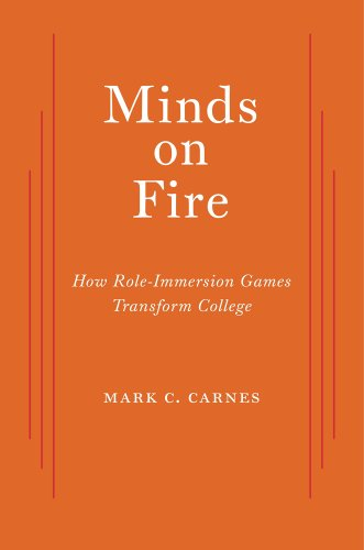 9780674735354: Minds on Fire: How Role-Immersion Games Transform College
