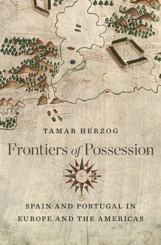 9780674735385: Frontiers of Possession: Spain and Portugal in Europe and the Americas