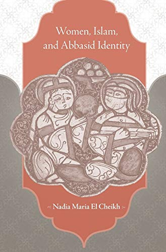 9780674736368: Women, Islam, and Abbasid Identity
