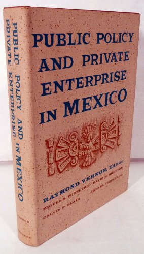 9780674737006: Public Policy and Private Enterprise in Mexico (Center for International Affairs)