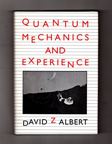 9780674741126: Quantum Mechanics and Experience