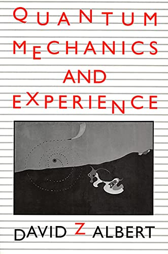 9780674741133: Quantum Mechanics and Experience