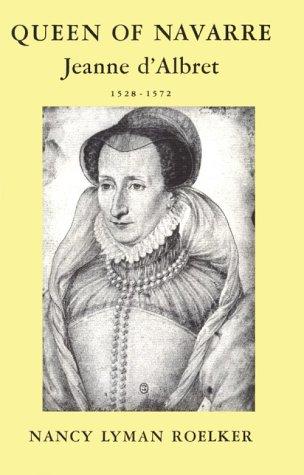 9780674741508: Queen of Navarre: Jeanne d'Albret, 1528-1572