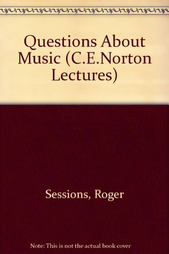 9780674743502: Questions about Music (The Charles Eliot Norton lectures)