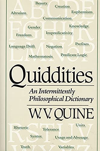 9780674743526: Quiddities: An Intermittently Philosophical Dictionary
