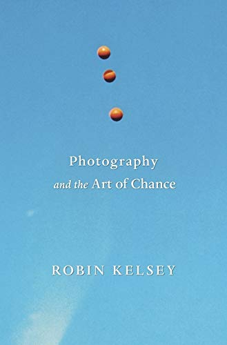 9780674744004: Photography and the Art of Chance