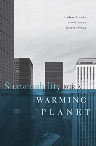 Sustainability for a Warming Planet: Llavador, Humberto, Roemer, John E., Silvestre, Joaquim