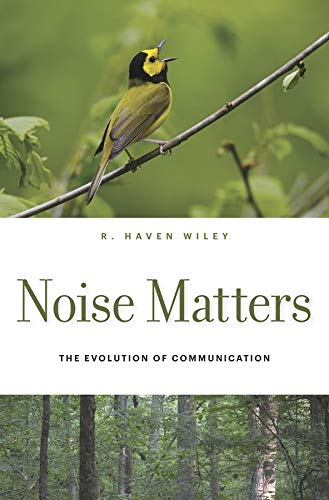 9780674744127: Noise Matters: The Evolution of Communication