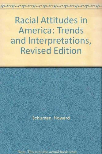 9780674745681: Racial Attitudes in America: Trends and Interpretations